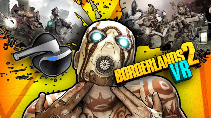 Borderlands 2 VR – Disponibile da oggi per PlayStation VR